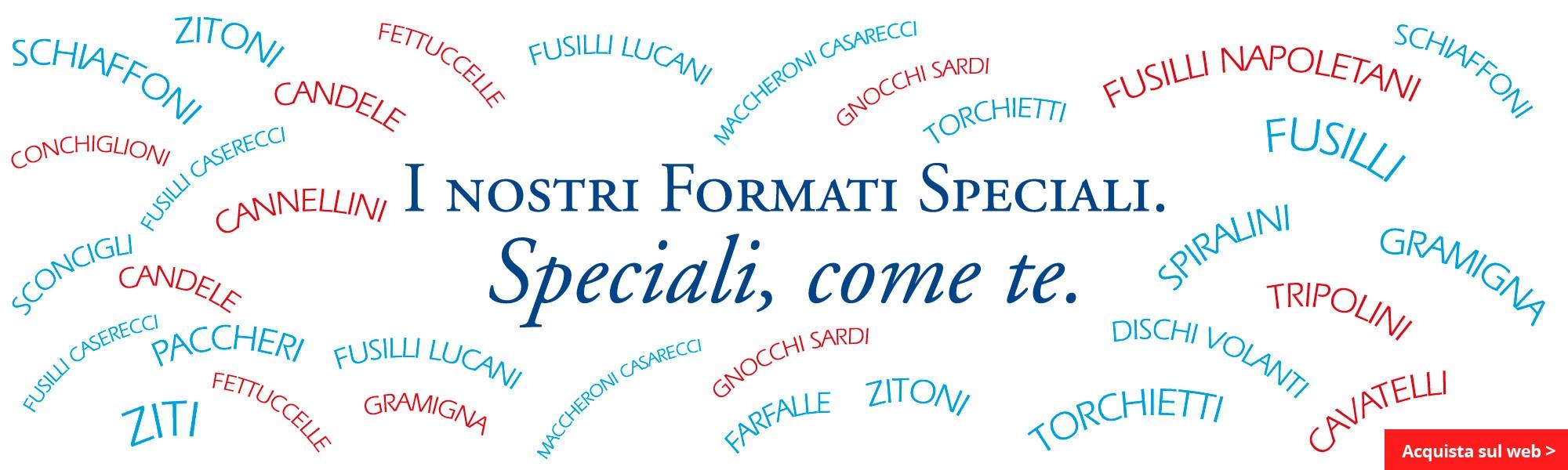 I nostri formati speciali